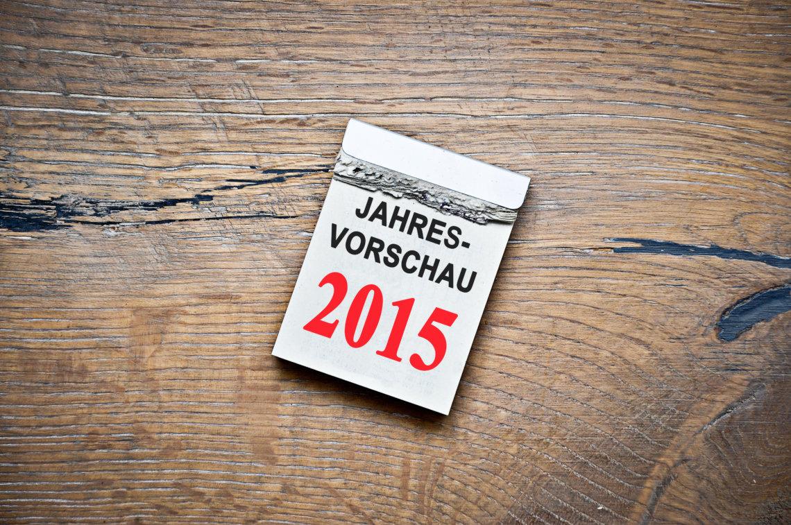 Jahresvorschau 2015