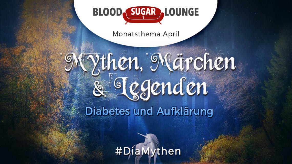 Mythen. Märchen und Legenden Diabetes und Aufklärung