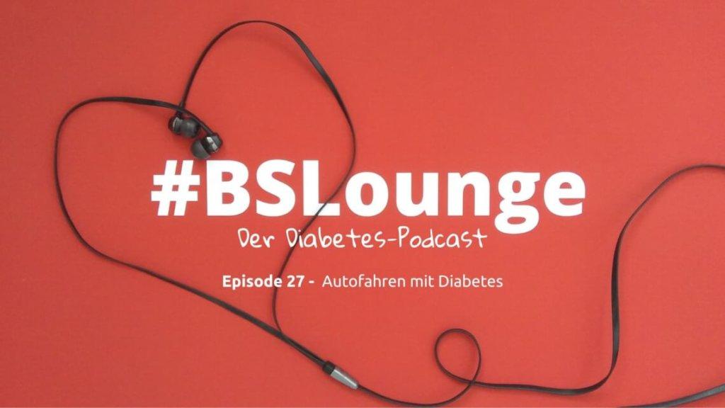 Diabetes und Autofahren Podcast