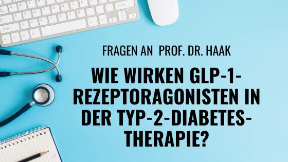 GLP-1-Rezeptoragonisten Typ-2-Diabetes