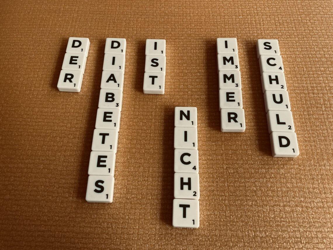 Der Diabetes ist nicht immer Schuld (Scrabble-Buchstaben)